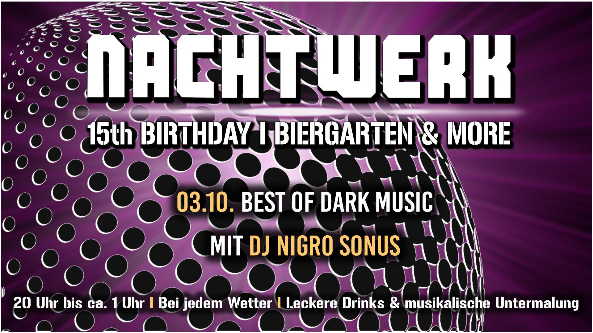 Biergarten & more: Nachtwerk Birthday