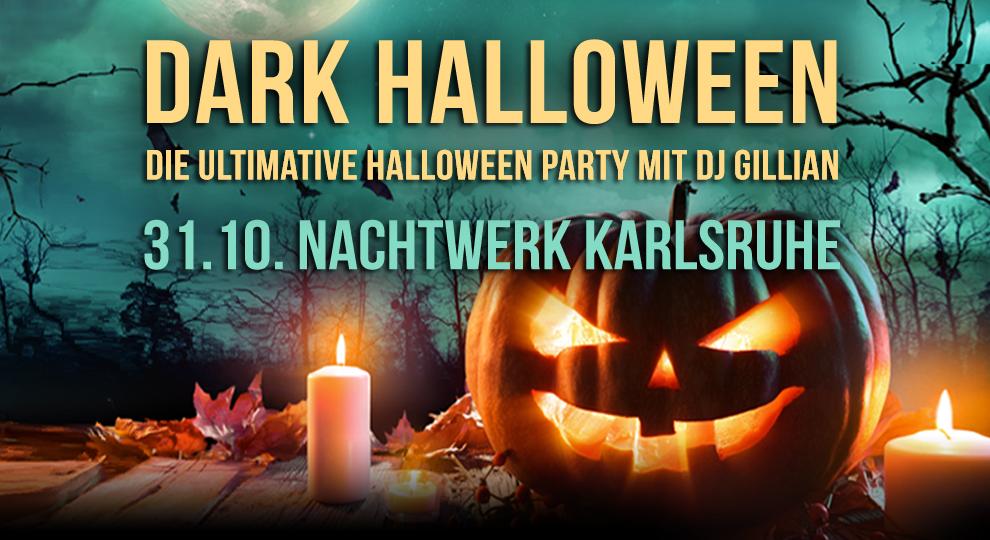 Dark Halloween Die ultimative Halloween Party im Nachtwerk Karlsruhe.