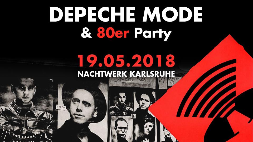Depeche Mode & 80er Party mit DJ Gillian im Nachtwerk Karlsruhe.