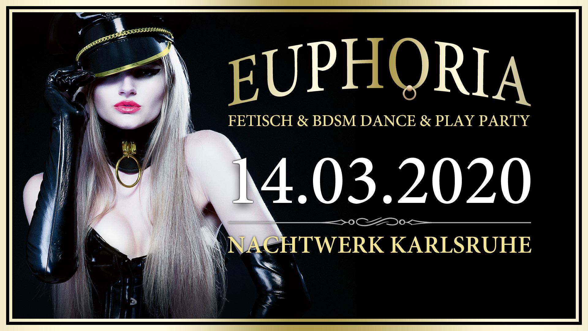 EUPHORIA » Die Fetisch und BDSM Dance & Play Party in Karlsruhe von und mit DJ Gillian