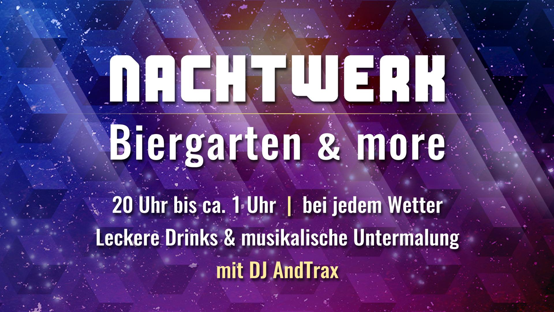 Biergarten & more mit DJ AndTraX