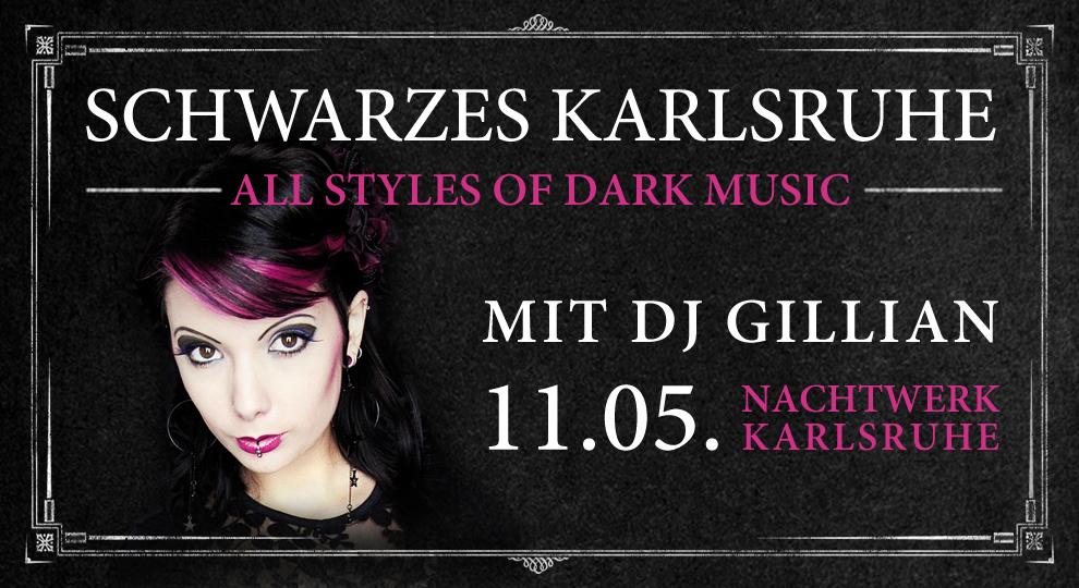 Schwarzes Karlsruhe im Nachtwerk. All Styles of Dark Music mit DJ Gillian.